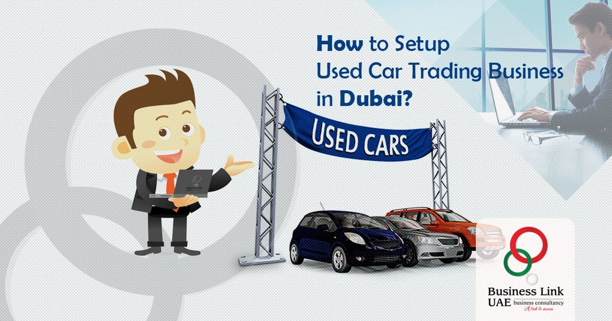How-to-Setup-Used-Car-Trading-Business-in-Dubai