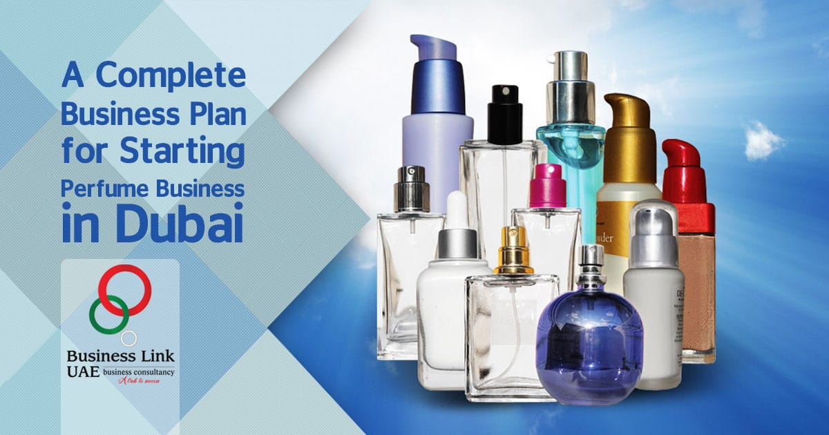 start perfume business in Dubai