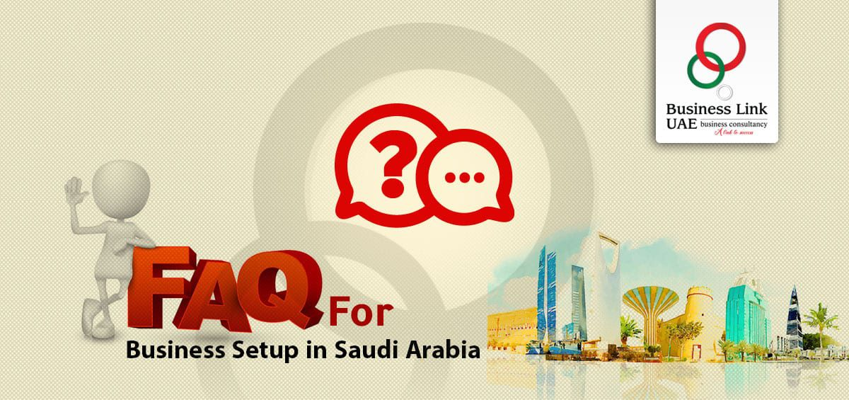 Business Setup in Saudi Arabia FAQs